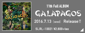 11th Full Album GALAPAGOS 2016.7.13(wed) Release!!